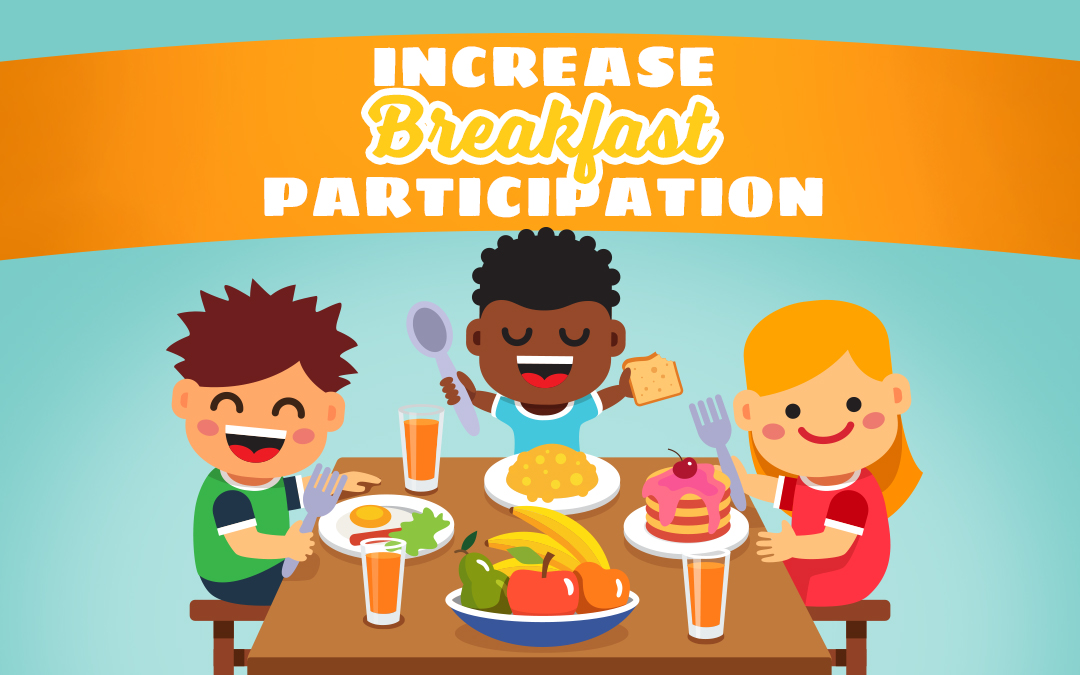 5 Ways to Increase Breakfast Participation