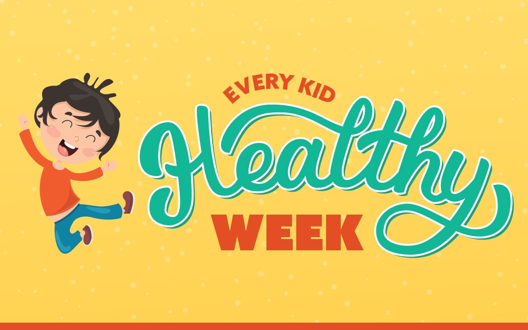 Every Kid Healthy Week